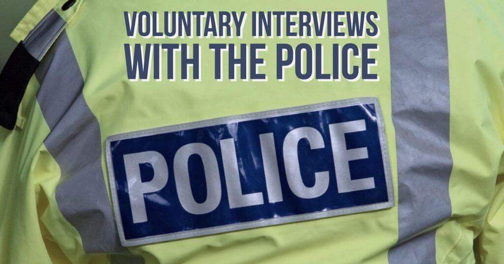 interviews with police 1024x536 - Voluntary Interviews with the Police