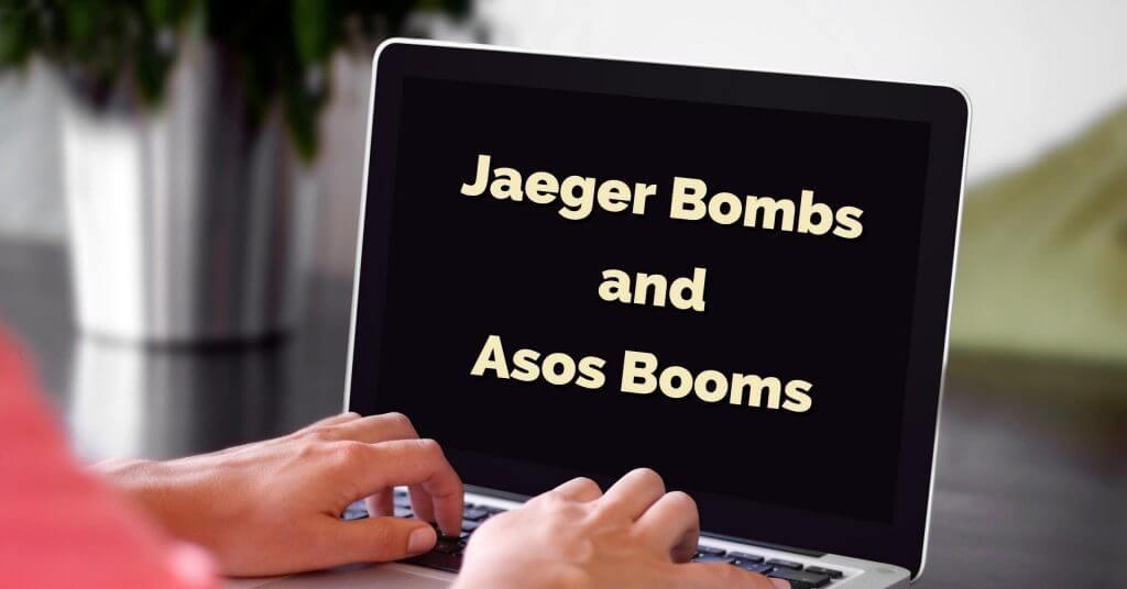 asos 1024x536 - Jaeger Bombs and Asos Booms
