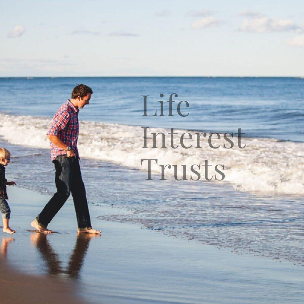 life interest trusts