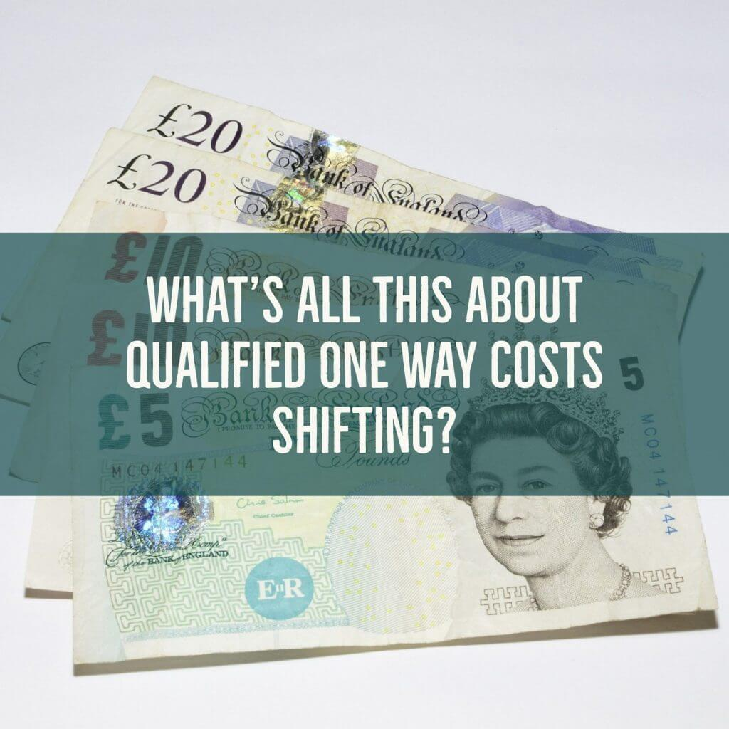 qowcs 1024x1024 - What's all this about Qualified One Way Costs Shifting?