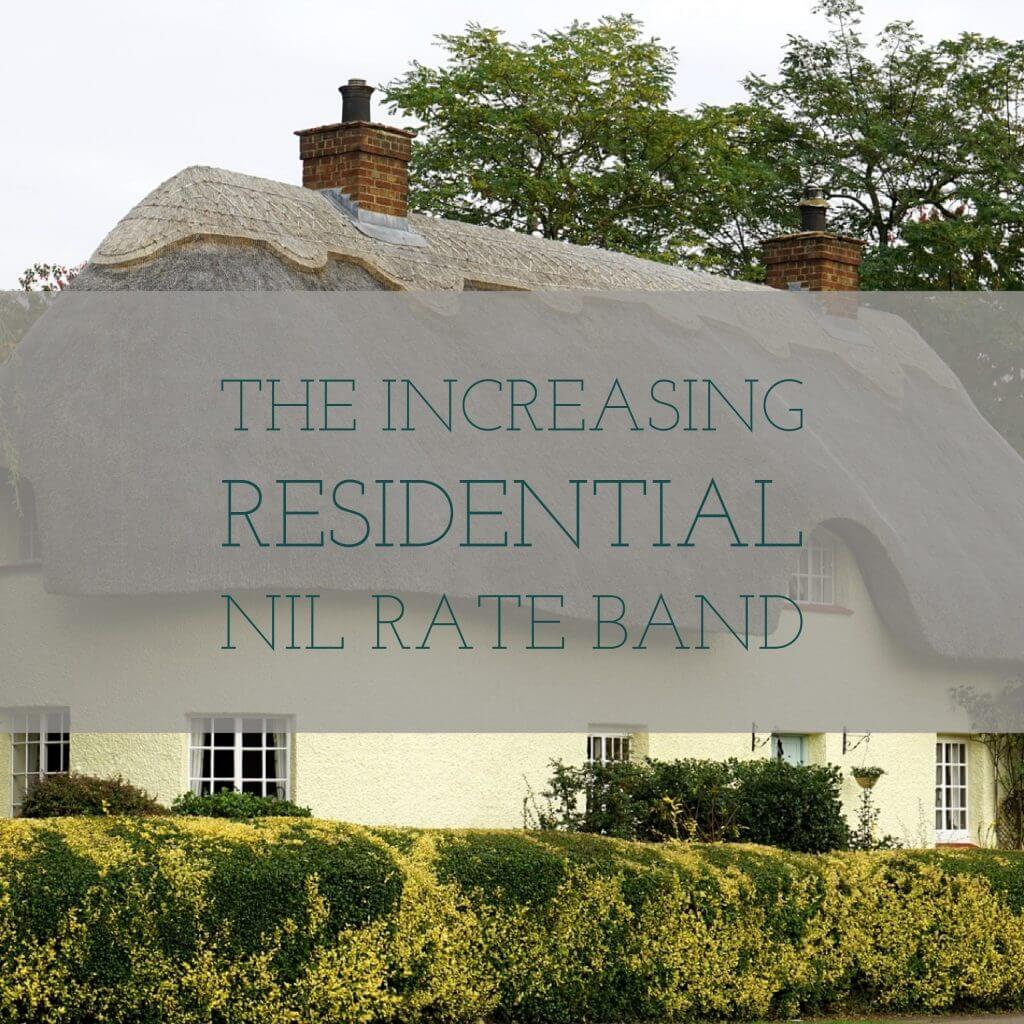 increasing nil rate band VMC 1024x1024 - The Increasing Residential Nil Rate Band