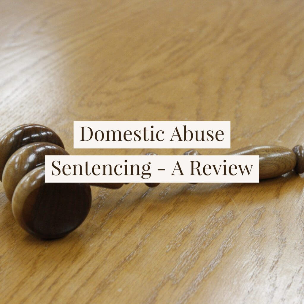 Domestic Abuse 1024x1024 - Domestic Abuse - A New Sentencing Era