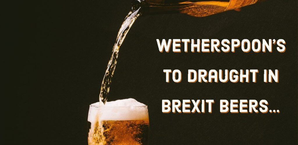 wetherspoons 1024x501 - Wetherspoon's to draught in Brexit beers…