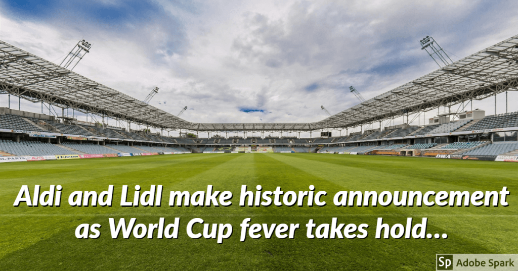 My Post 2 1024x537 - Aldi and Lidl make historic announcement as World Cup fever takes hold…