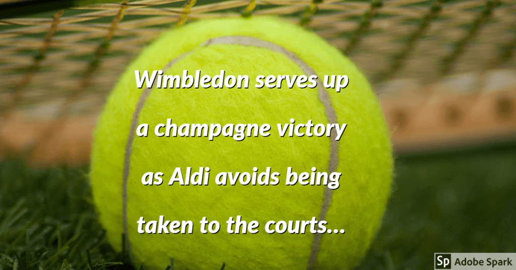 Wimbledon 1024x537 - Wimbledon serves up a champagne victory as Aldi avoids being taken to the courts…