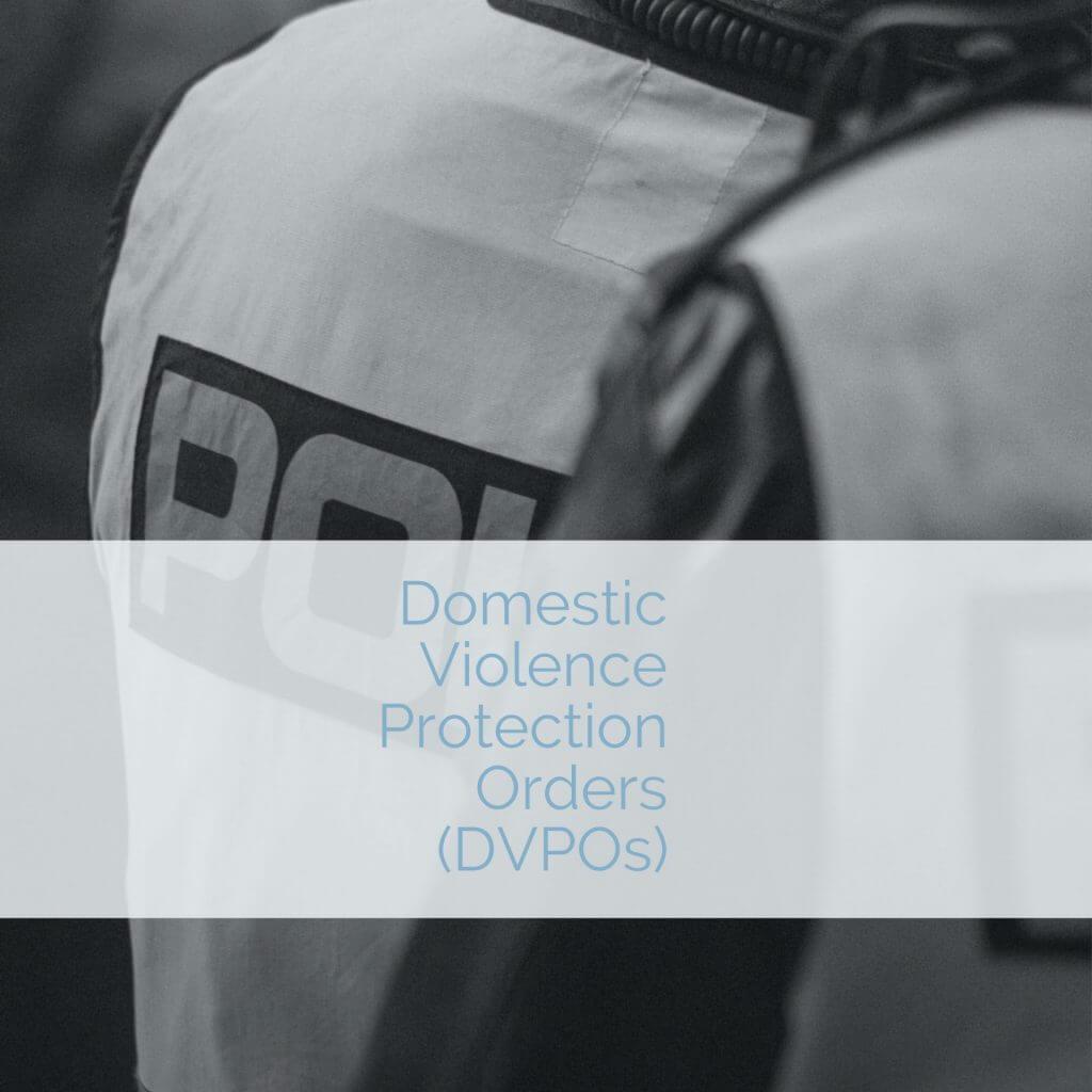 DVPO 1024x1024 - Domestic Violence Protection Orders (DVPOs)
