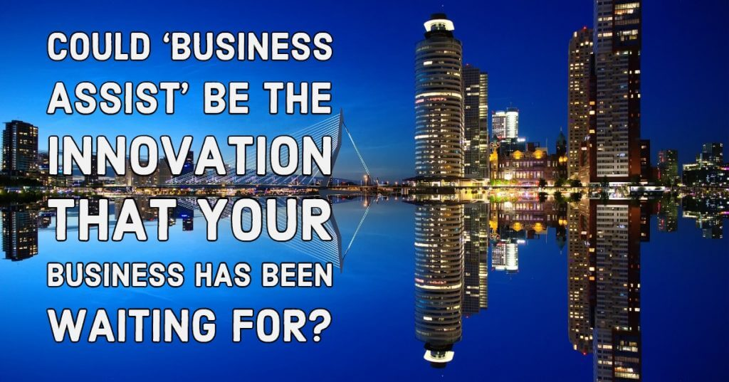 My Post 13 1024x537 - Could 'Business Assist' be the innovation that your business has been waiting for?