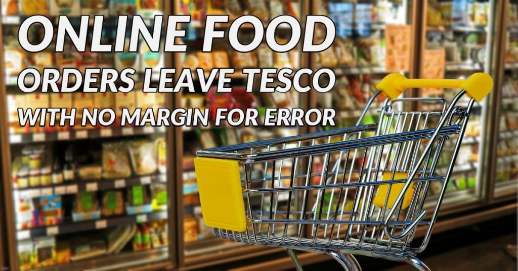 My Post 18 1024x537 - Online Food Orders Leave Tesco With No Margin For Error