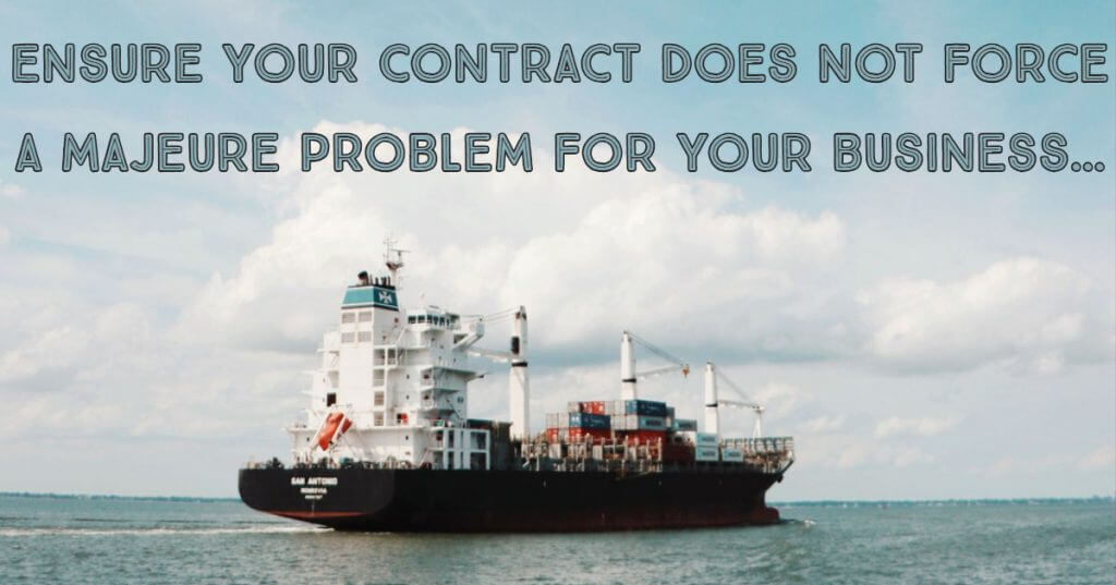 My Post 3 1024x537 - Ensure your contract does not force a majeure problem for your business…