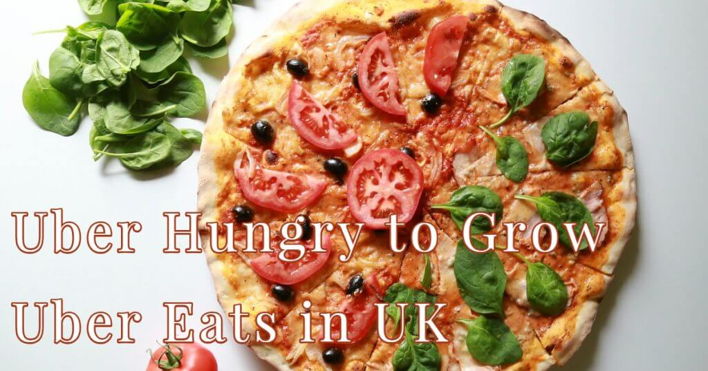 Uber Eats 1024x537 - Uber Hungry to Grow Uber Eats in UK