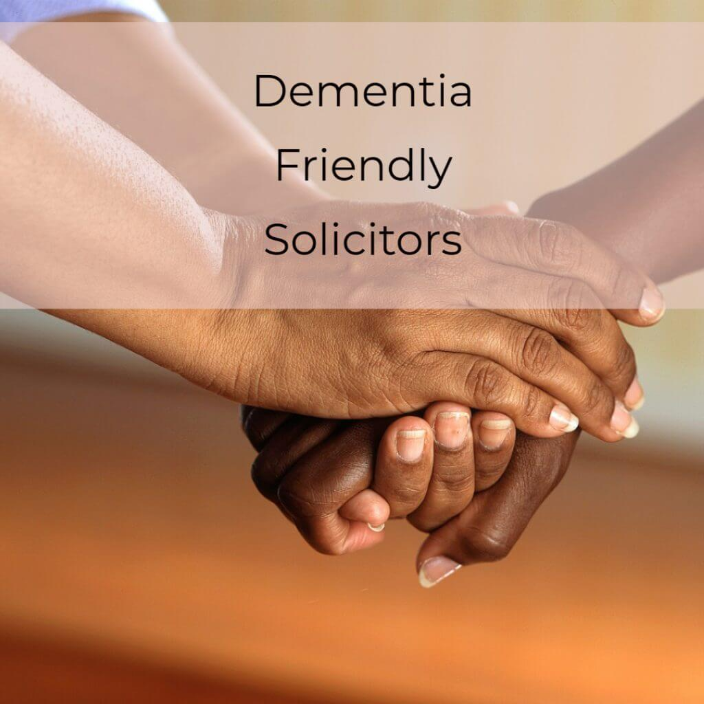 Dementia 1024x1024 - Dementia Friendly Solicitors