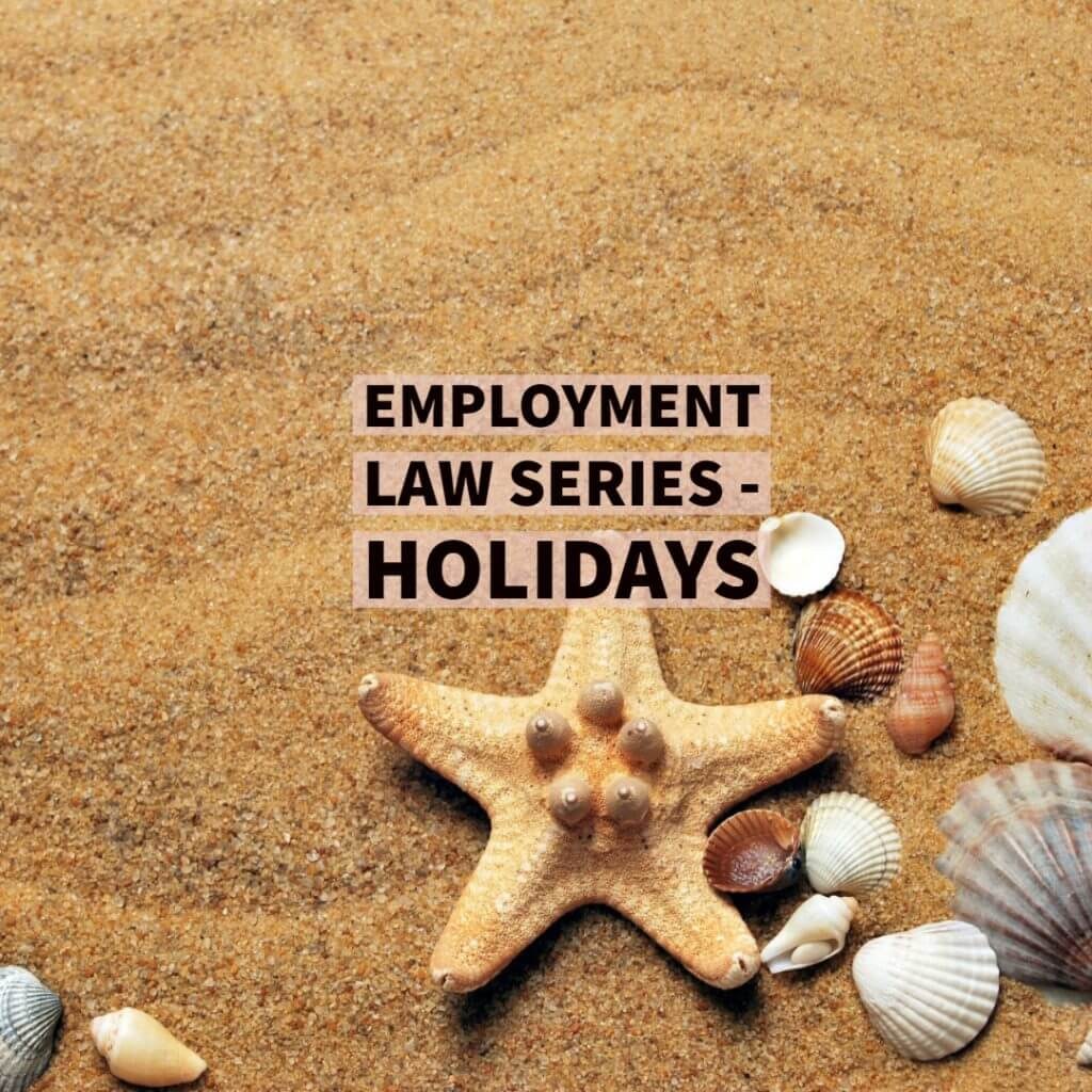 holidays 1024x1024 - Employee Holiday Entitlement - What should an Employee Holiday Policy contain?