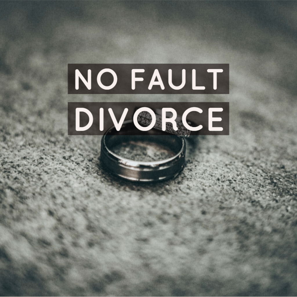 no fault div 1 1024x1024 - No Fault Divorce