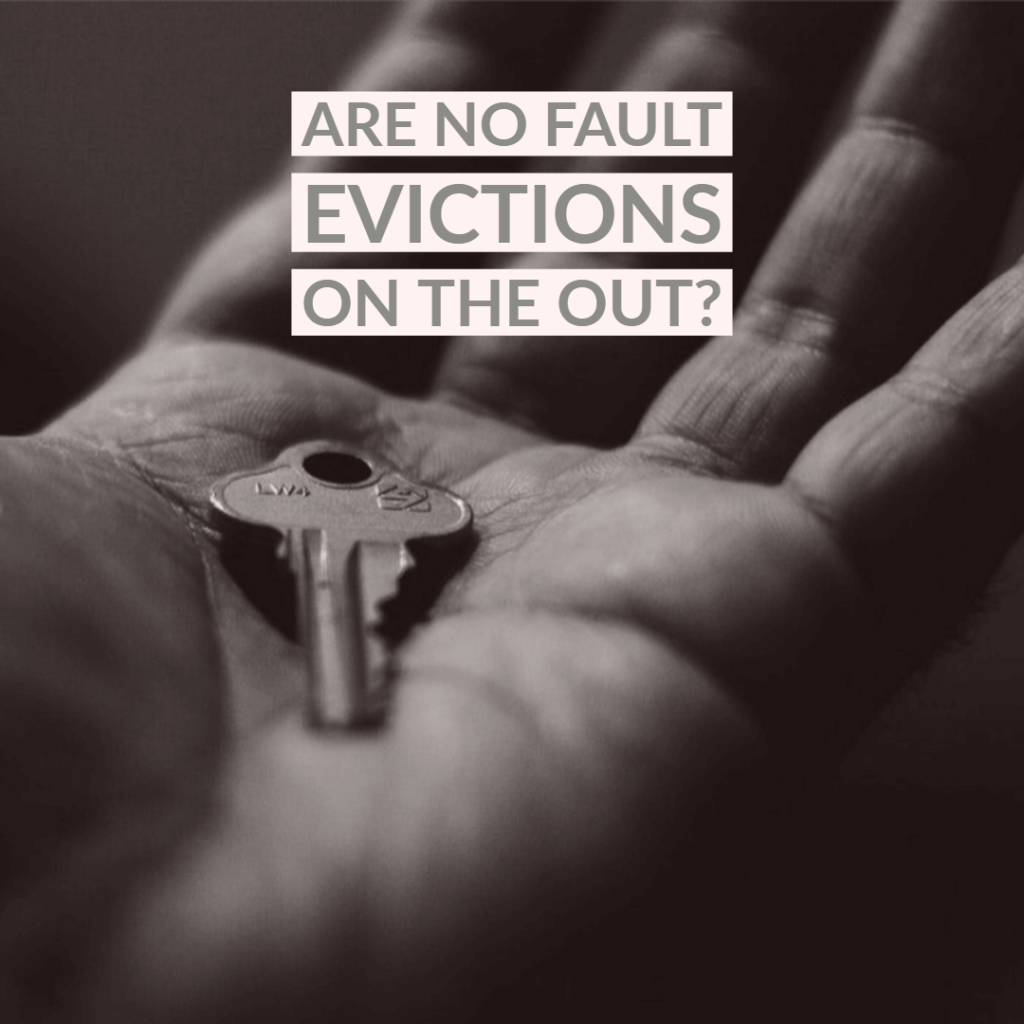 no fault eviction 1024x1024 - Are No Fault Evictions on the Out?
