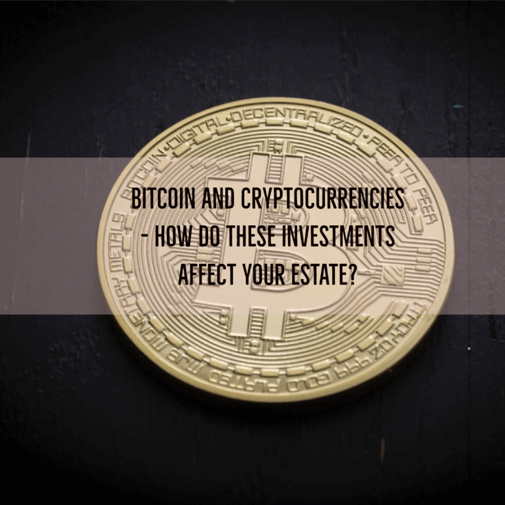 bitcoin 1024x1024 - Bitcoin and Cryptocurrencies - How do these investments affect your estate?