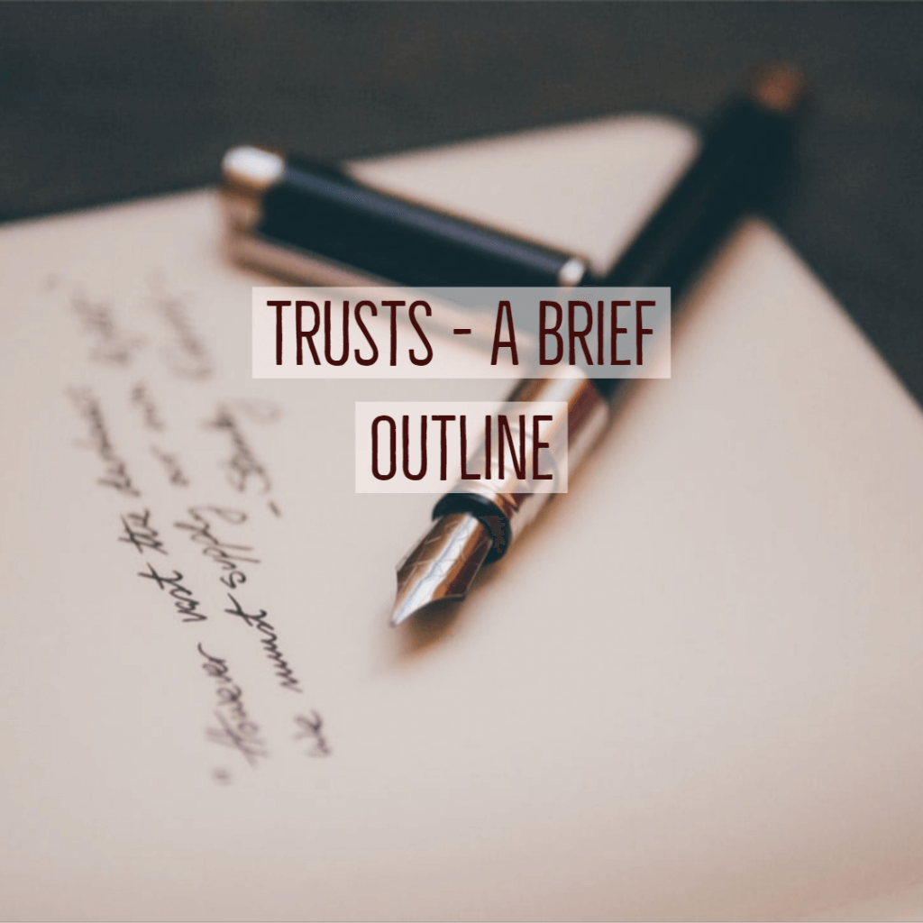 trusts 1024x1024 - Trusts- A Brief Outline