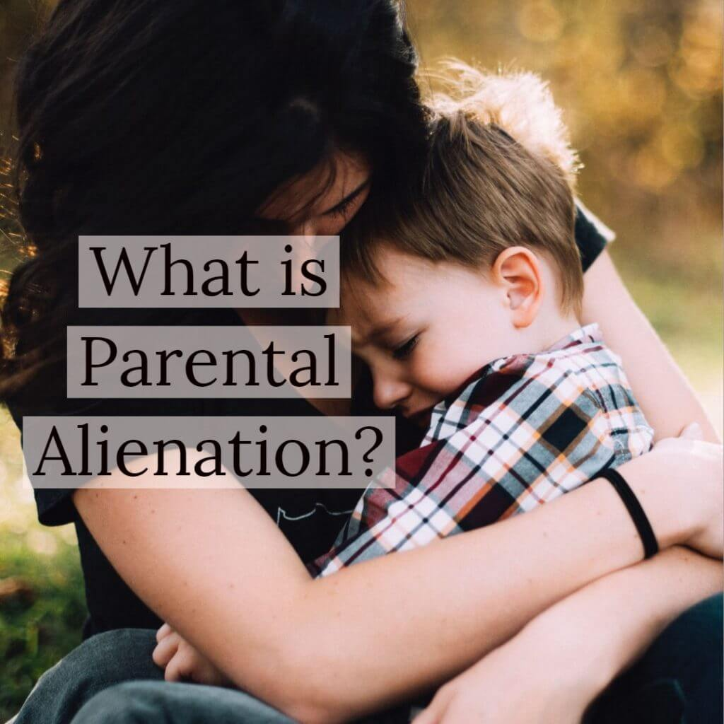 parental alienation 1024x1024 - What is Parental Alienation?