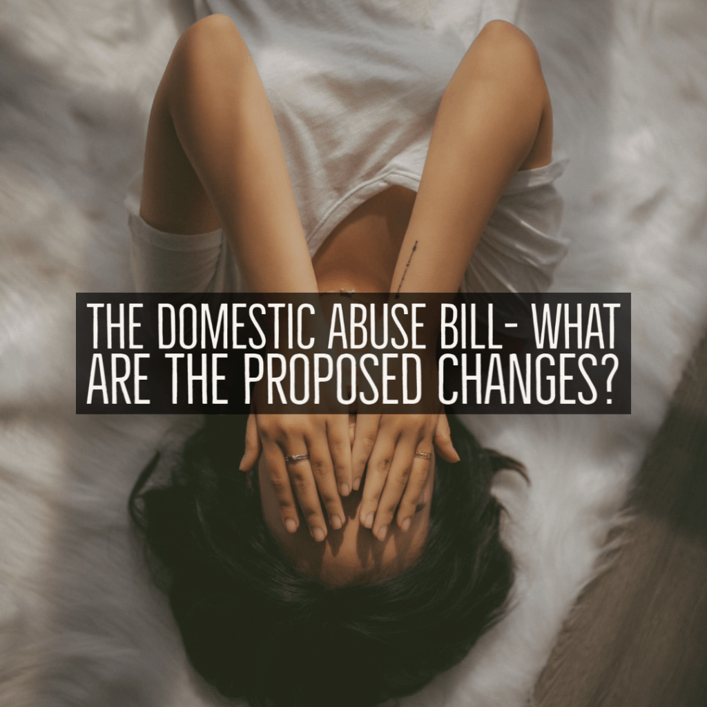 Domestic abuse bill 1024x1024 - The Domestic Abuse Bill- What are the proposed changes?