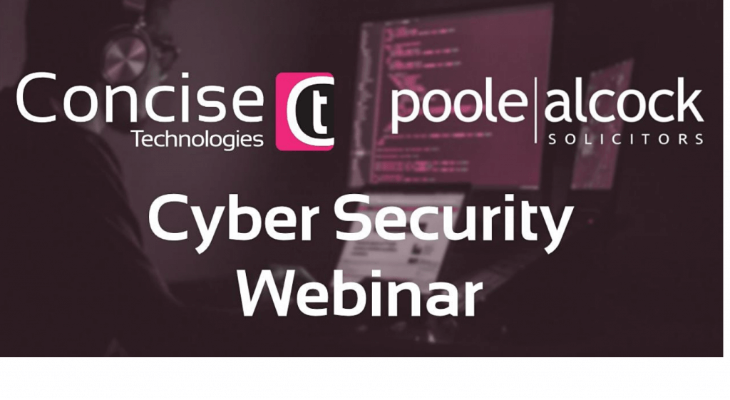 concise event1 1024x561 - Cyber Security Webinar - Fri, 26 Jun 2020 09:30